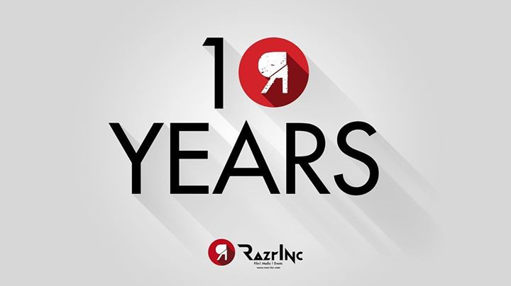 Today marks RazrInc's tenth anniversary. Ten …